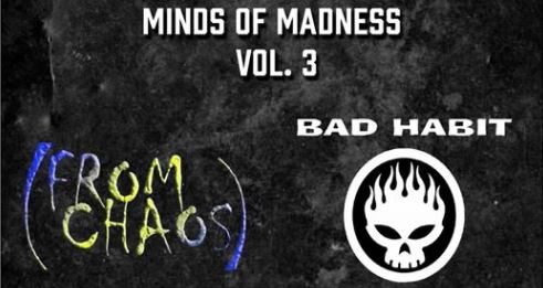 Minds of Madness Vol 3. Ft From Chaos, Bad Habit, Kings of Class