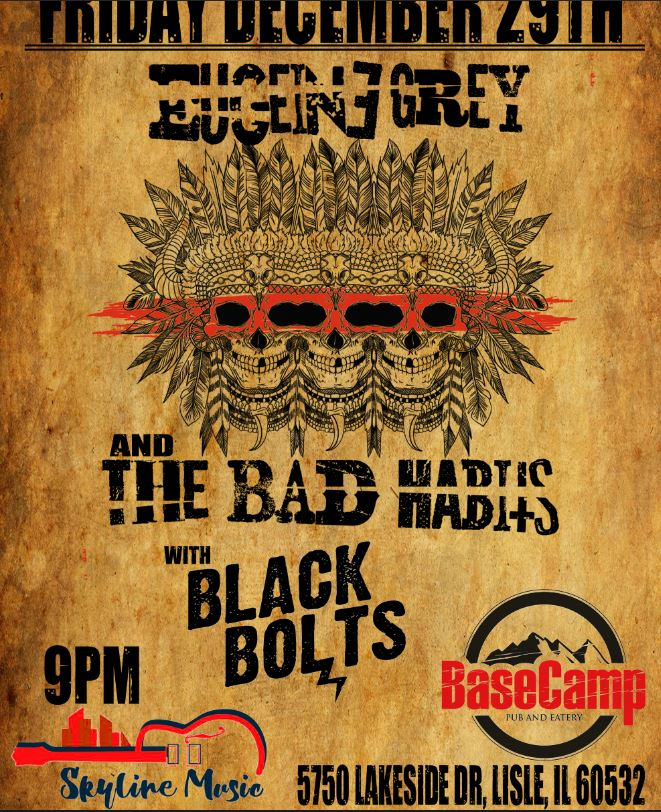 Black Bolts · Eugeine Grey and the Bad Habits · TBA