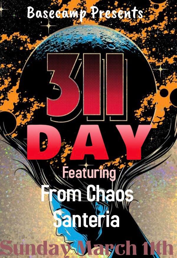311 Day with From Chaos & Santeria Sublime