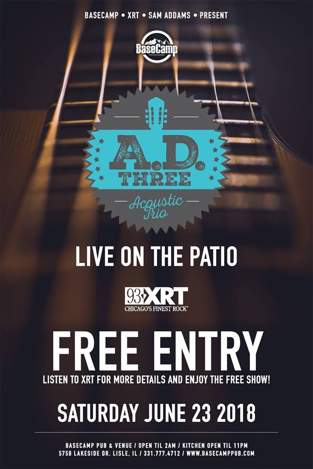 WXRT 93.1fm Free PATIO Concert W/ AD3 4pm-6pm
