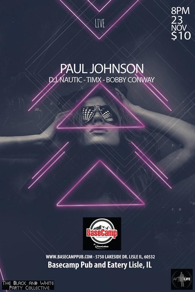 Black Friday W/ Paul Johnson, Dj Nautic, TIMX & Bobby Conway