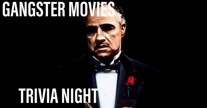 Gangster Movies Trivia — Hosted by KZone