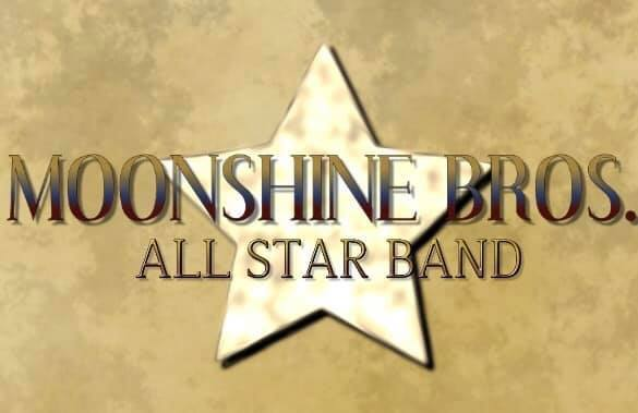 Free SHOW Moonshine Bros. All Star Band Live!