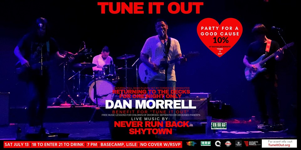 Tune It Out For Charity w Dan Morrell, Never Run Back & Shytown